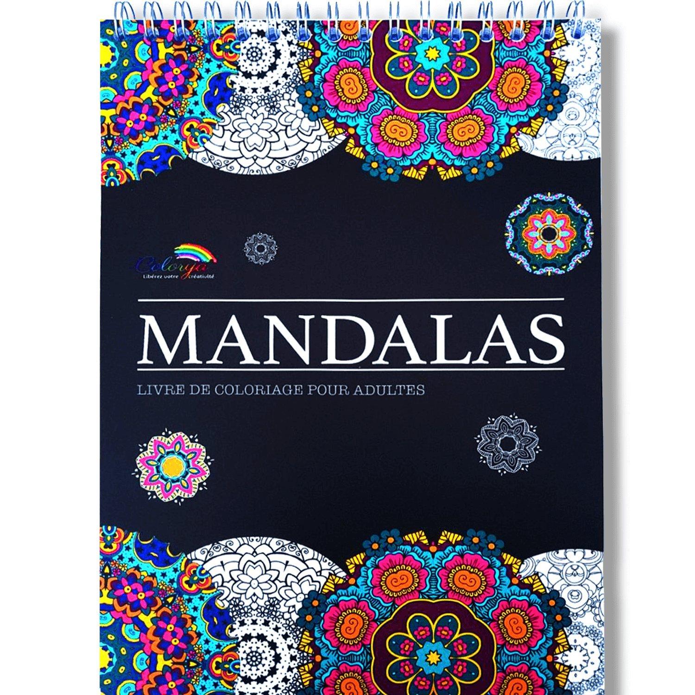 Amazon Fr Livre De Coloriage Adultes Mandalas Anti Stress Le