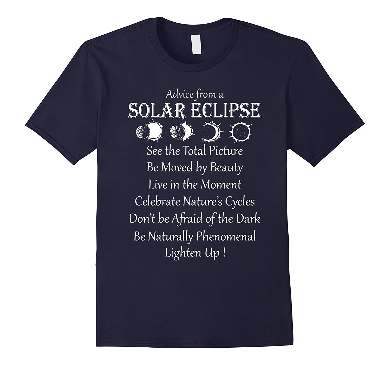 Advice From A Solar Eclipse T-shirt Total Solar Eclipse-Art