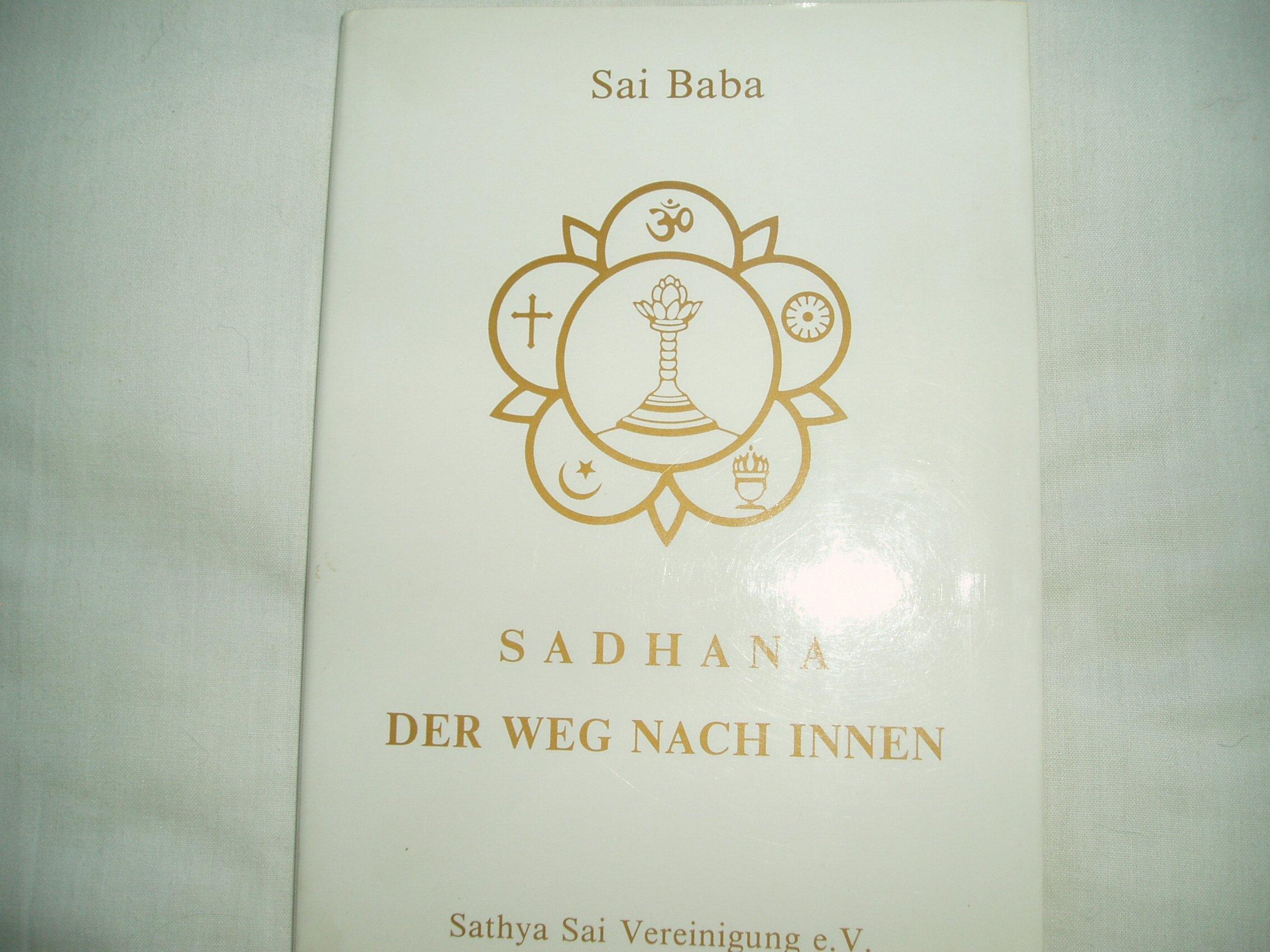 Der Weg nach Innen - Sadhana
