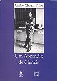 Um aprendiz de ciência (Portuguese Edition)