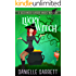 Lucky Witch: A Beechwood Harbor Magic Mystery (Beechwood Harbor Magic Mysteries Book 5)