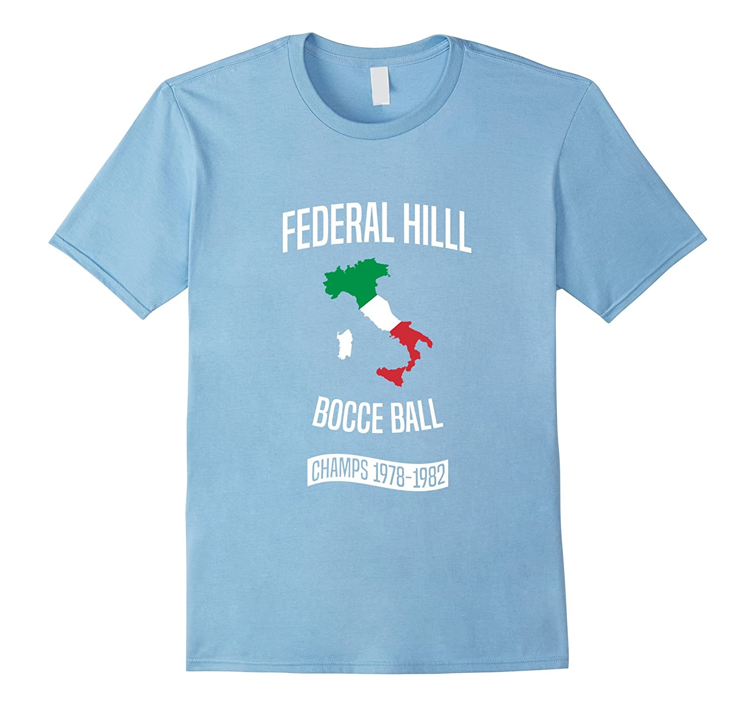 2d057341 Federal Hill Bocce Ball Champs T-Shirt - Providence Italian-TH ...