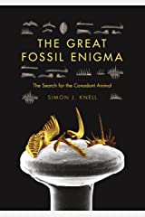 The Great Fossil Enigma: The Search for the Conodont Animal (Life of the Past) Kindle Edition