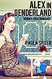 Alex in Genderland: Gender Swap: Gender Transformation