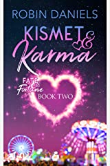 Kismet and Karma (Fate and Fortune Book 2) Kindle Edition