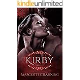 KIRBY: Una Historia Romántica de Vampiros en la época Victoriana (Los Vampiros de Channing nº 4) (Spanish Edition)