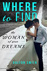 Where to find: The Woman of your Dreams (Relationship Book 2) Kindle Edition