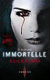 Je suis une Immortelle : T1 - Blood of Eden