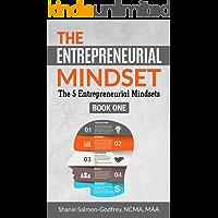 THE ENTREPRENEURIAL MINDSET : The 5 Entrepreneurial Mindsets (English Edition)