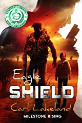 Eagle Shield: Milestone Rising Kindle Edition