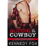 Roping the Cowboy (Circle B Ranch)