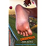 Enormous Anna Bates: A Magical Story About Personal Growth (Giantess Fantasy Short Read)