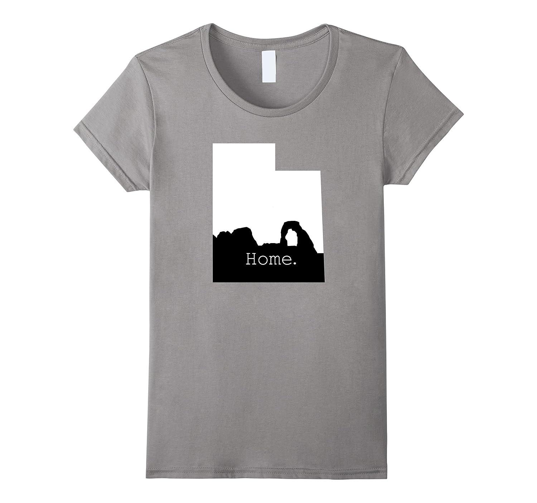 Home. shirt Utah home. T-shirt Delicate Arch-Teevkd