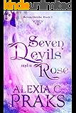 Seven Devils and a Rose: A Reverse Harem Fantasy