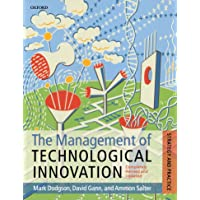 The Management of Technological Innovation: Strategy and Practice: The Strategy and Practice