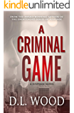 A Criminal Game: A Suspense Novel