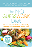 The NO GUESSWORK Diet: Discover Your Carb Number for Swift, Healthy, and Sustainable Weight Loss