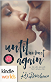 Happily Ever Alpha: Until We Meet Again (Kindle Worlds Novella)