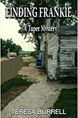 Finding Frankie (A Tuper Mystery Book 2) Kindle Edition