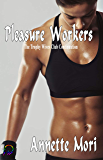 Pleasure Workers: The Trophy Wives Club Continuation