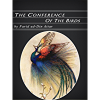 The Conference of the Birds (Illustrated) (English Edition)