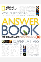 National Geographic Answer Book: 10,001 Fast Facts About Our World Paperback