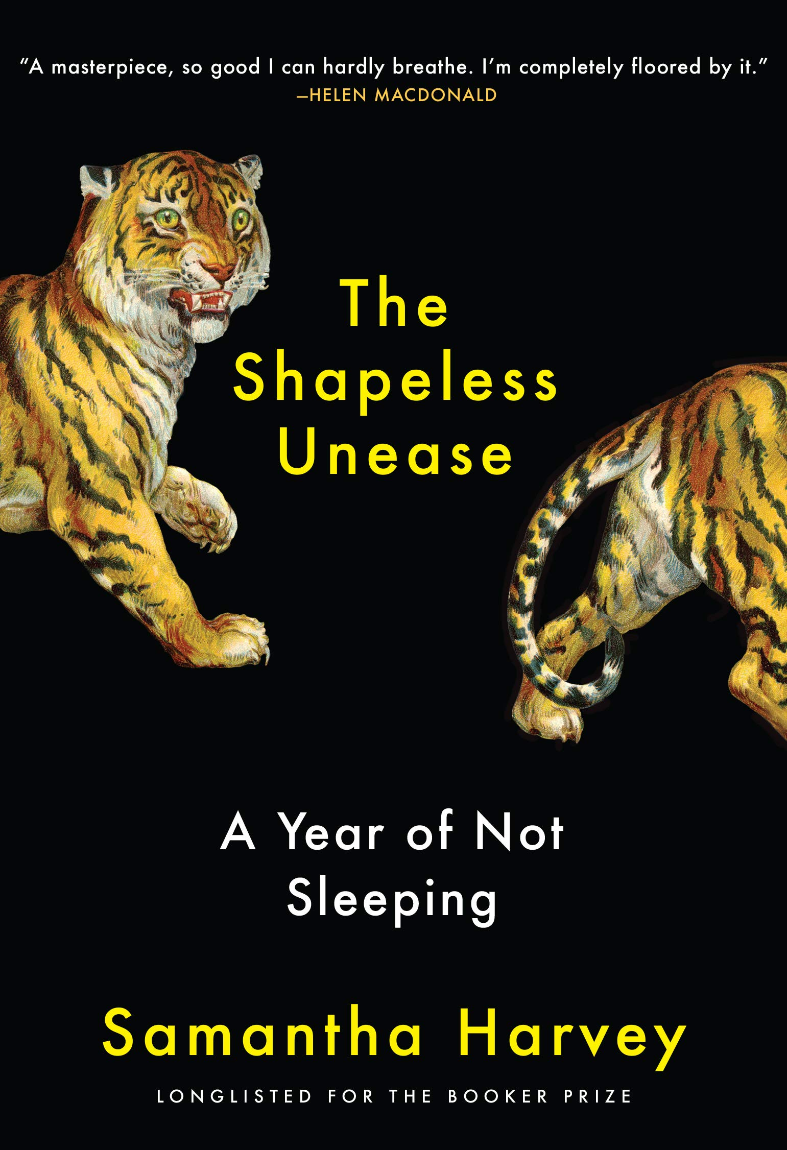 The Shapeless Unease: A Year of Not Sleeping: Harvey, Samantha:  9780802148827: Mental Health: Amazon Canada