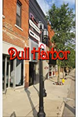 Dull Harbor Kindle Edition