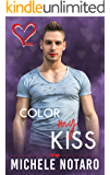 Color My Kiss: My Forever Book 1
