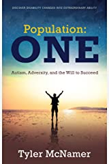 Population One: Autism, Adversity, and the Will to Succeed Kindle Edition
