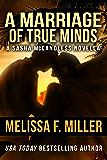 A Marriage of True Minds: A Sasha McCandless Novella (Sasha McCandless Legal Thriller)