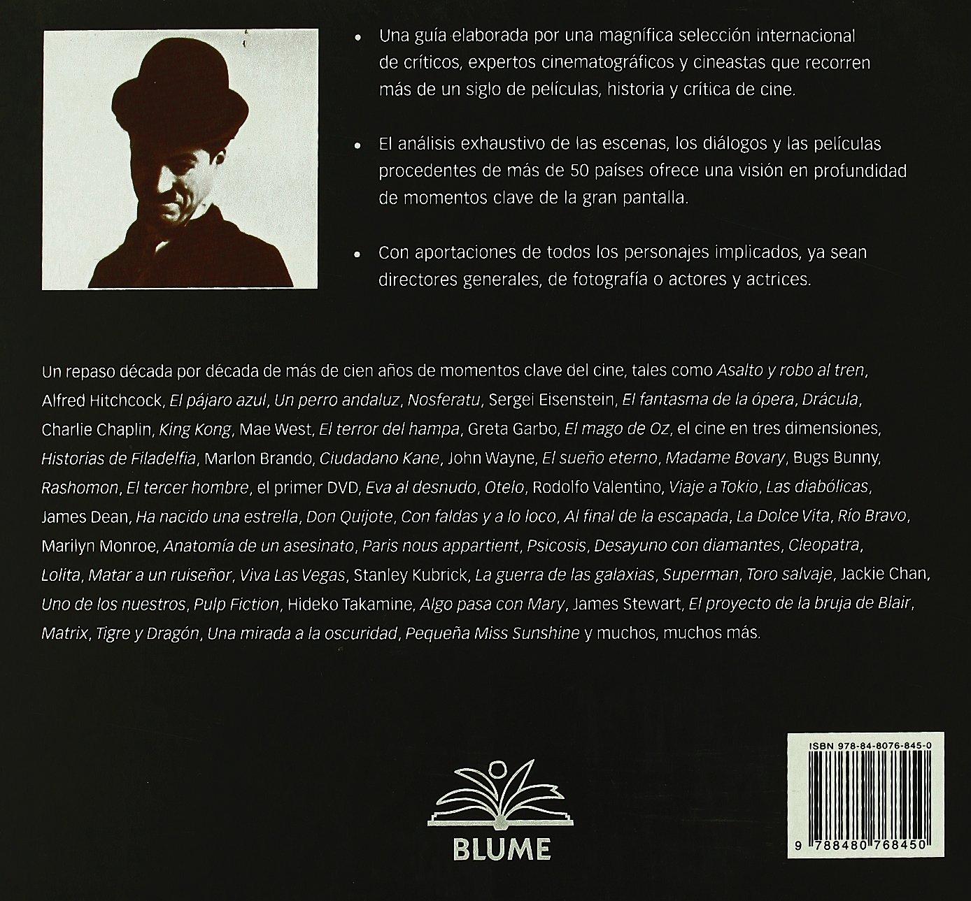 100 años de cine: Actores, actrices, películas, escenas, diálogos y acontecimientos que han marcado el panorama del cine (Momentos clave) (Spanish Edition): ...