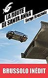 La Route de Santa Anna (Masque Poche)