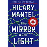 The Mirror & the Light: A Novel (Wolf Hall Trilogy, 3)