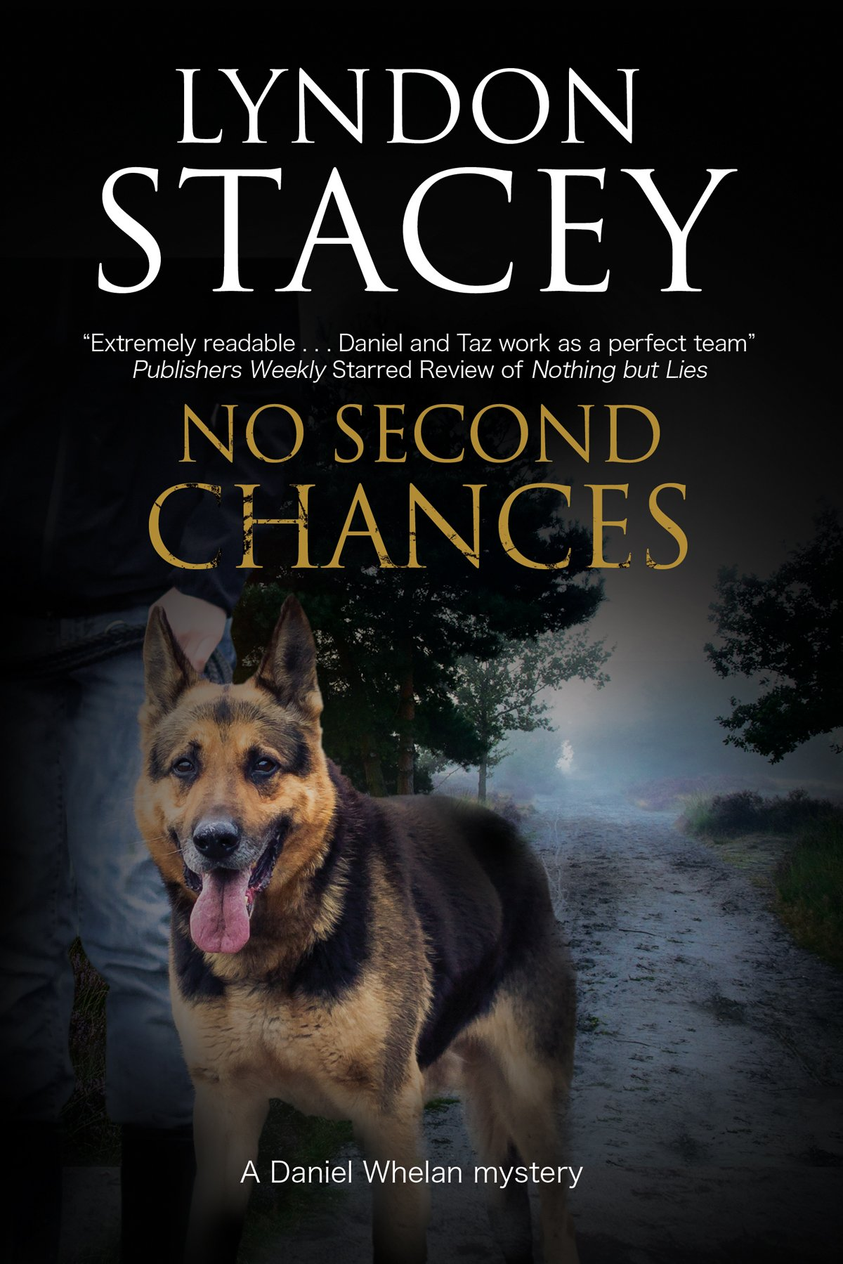 Download No Second Chance: A British police dog-handler mystery (A Daniel Whelan Mystery) ebook