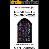 Complete Darkness: A Darkmatters Novel