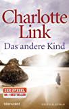 Das andere Kind: Roman (German Edition)
