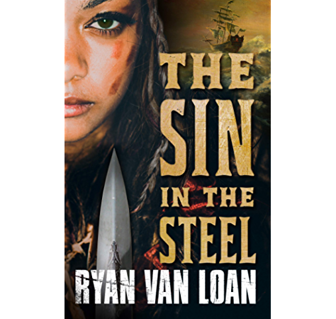 Amazon Com The Sin In The Steel The Fall Of The Gods Book 1 Ebook Van Loan Ryan Kindle Store