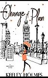 Change of Plan (Serendipity Series Book 4)