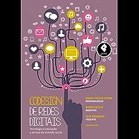 Codesign de Redes Digitais: Tecnologia e Educação a Serviço da Inclusão Social