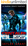 Centauri Bliss: A Harem Space Fantasy