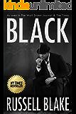 BLACK: (Hard-boiled noir detective mystery)