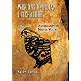 Wisconsin Indian Literature: Anthology of Native Voices
