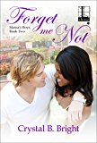 Forget Me Not (Mama's Boys Book 2)