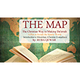 The Map: The Christian Way of Making Dawah