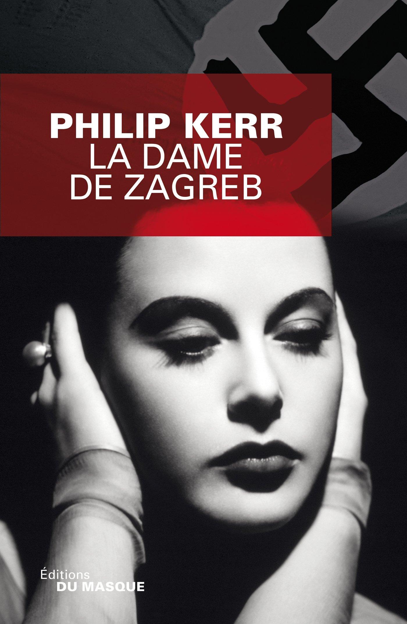La Dame de Zagreb (Grands Formats): Amazon.es: Philip Kerr: Libros en idiomas extranjeros