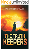 The Truth Keepers - a gripping international thriller you won't be able to put down (Kate Morden Series Book 1)