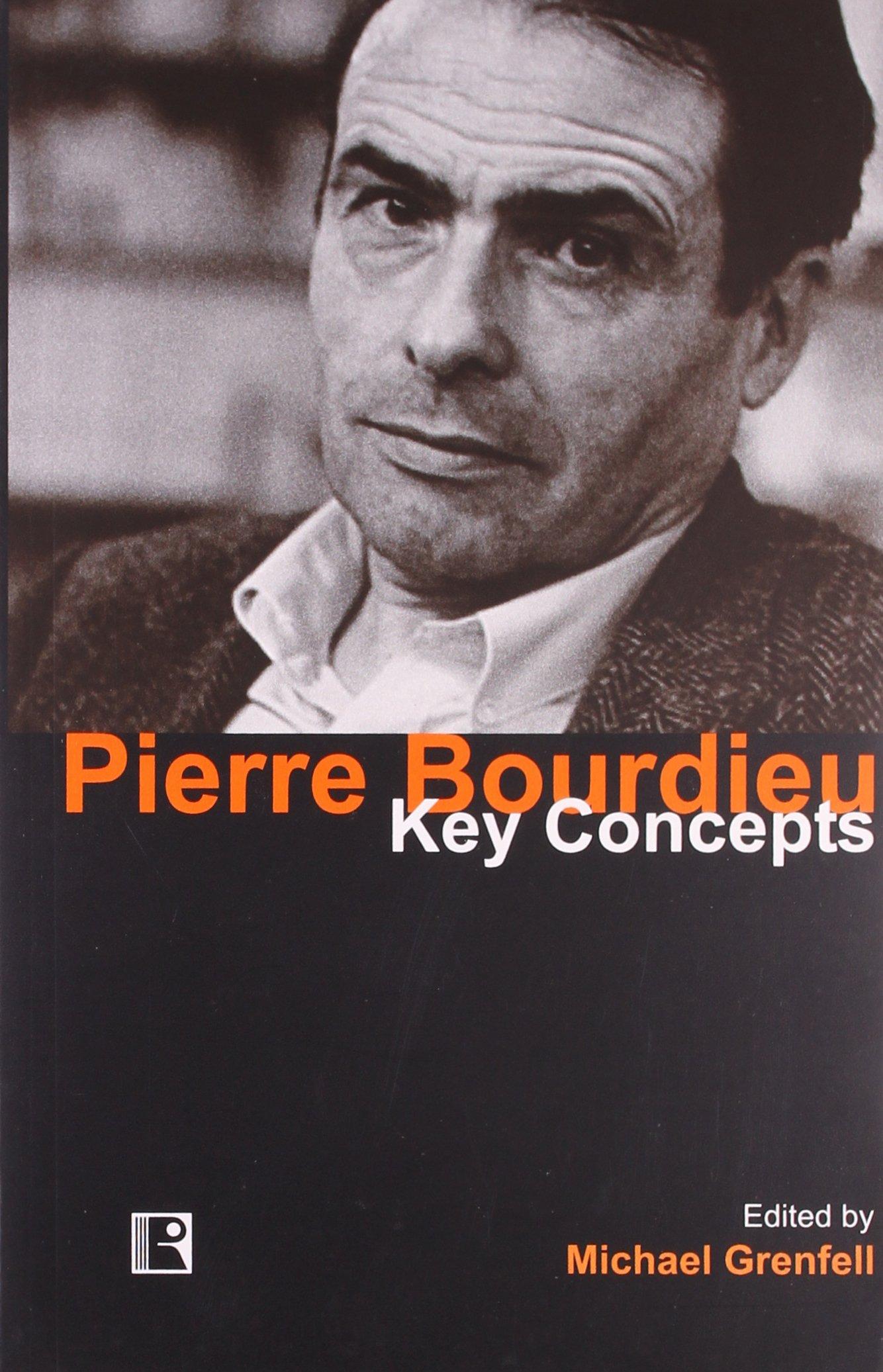 Key Concepts Pierre Bourdieu