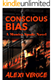 Conscious Bias: A Monica Spade Novel