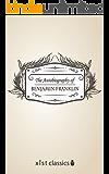 The Autobiography of Benjamin Franklin (Xist Classics)